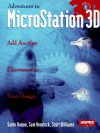 Adventures in MicroStation 3D - Samir Haque, Scott A. Williams