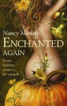 Enchanted Again - Nancy Madore