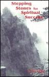 Stepping Stones for Spiritual Success - Hua-Ching Ni