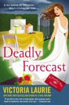 Deadly Forecast (Psychic Eye Mystery, #11) - Victoria Laurie