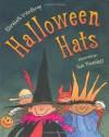 Halloween Hats - Elizabeth Winthrop, Sue Truesdell