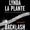 Backlash (Anna Travis Mystery, #8) - Lynda La Plante, To Be Announced