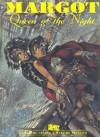 Margot: Queen of the Night - Jerome Charyn, Massimiliano Frezzato
