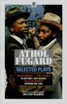 Selected Plays - Athol Fugard