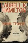 Skin Trade - Laurell K. Hamilton