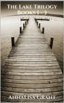 The Lake Trilogy - AnnaLisa Grant