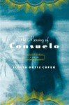 The Meaning of Consuelo - Judith Ortiz Cofer