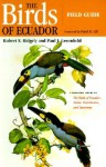 The Birds of Ecuador: Ecology and Behavior of a Wetland Engineer - Robert S. Ridgely