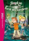Sophie et la Forêt des Ombres 01 - Le roi gobelin (French Edition) - Linda Chapman, Lee Weatherly, Lucile Galliot