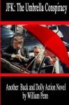JFK: The Umbrella Conspiracy - William Penn
