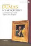 Los mosqueteros I: Los tres mosqueteros / Veinte años después - Alexandre Dumas