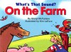 What's That Sound? on the Farm - Sheryl McFarlane, Kim LaFave, Kim La Fave