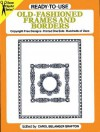 Ready-to-Use Old-Fashioned Frames and Borders - Carol Belanger-Grafton