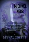 Lethal Intent (DI Matt Barnes) - Michael Kerr