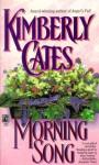 Morning Song - Kimberly Cates
