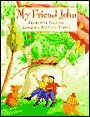 My Friend John - Charlotte Zolotow