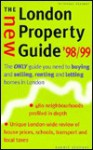 The New London Property Guide: The Only Guide to Buying and Selling, Renting and Letting Homes in London - Carrie Segrave, Anna Nicholas, Paul Hammond
