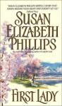 First Lady - Susan Elizabeth Phillips