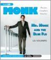 Mr. Monk and the Blue Flu - Lee Goldberg, Angela Brazil