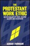 The Protestant Work Ethic - Adrian Furnham