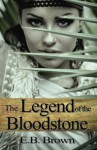 The Legend of the Bloodstone (Time Walkers) (Volume 1) - E.B. Brown