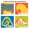 Slide and Surprise Animals - Roger Priddy