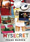 My Secret: A Post Secret Book: A Postsecret Book - Frank Warren