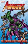 Avengers: The Once and Future Kang - Roger Stern, Jim Shooter, Danny Fingeroth, Steve Englehart, John Buscema, Steve Ditko, Mark Bright