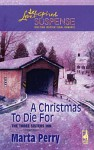 A Christmas to Die For - Marta Perry