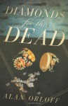 Diamonds for the Dead - Alan Orloff