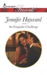 An Exquisite Challenge - Jennifer Hayward