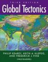 Global Tectonics - Philip Kearey, Keith A Klepeis, Frederick J Vine