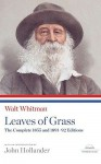 Walt Whitman: Leaves of Grass: The Complete 1855 and 1891-92 Editions - Walt Whitman, John Hollander