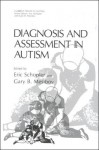 Diagnosis and Assessment in Autism - Eric Schopler