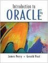 Introduction to Oracle 10g - Jim Perry, Gerald Post