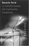 La extrana muerte del Capitancito Candelario - Rosario Ferré