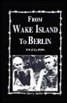 From Wake Island to Berlin - Turner Publishing Company, Turner Publishing Company