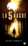 La 5e vague (R) (French Edition) - Rick Yancey, Francine Deroyan