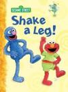 Shake a Leg! (Sesame Street) - Constance Allen, Maggie Swanson