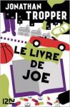 Le livre de Joe (French Edition) - Jonathan Tropper, Nathalie Peronny