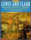 Lewis and Clark - Scholastic Inc., Scholastic Professional Books, Bonnie Sachatello-Sawyer