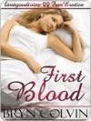 First Blood - Bryn Colvin