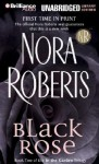 Black Rose (In the Garden trilogy #2) (Libr) (Unabr.) - Nora Roberts