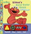 Elmo's Busy Baby Book (Great Big Board Book) - Stephanie St. Pierre