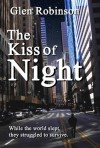 The Kiss of Night - Glen Robinson