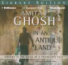 In an Antique Land: History in the Guise of a Traveler's Tale - Amitav Ghosh, Simon Vance