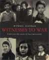 Witnesses to War - Michael Leapman
