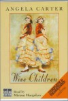 Wise Children - Angela Carter, Miriam Margolyes