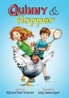 Adriana Brad Schanen Quinny & Hopper (Hardback) - Common - by Adriana Brad Schanen and Greg Swearingen