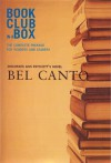 Bookclub in a Box Discusses the Novel Bel Canto - Marilyn Herbert, Ann Patchett